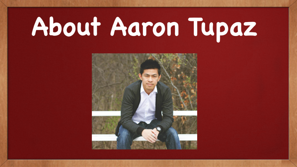 Choice3 - About Aaron Tupaz